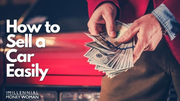 """the millennial money woman blog post """"how to sell a car"""""""