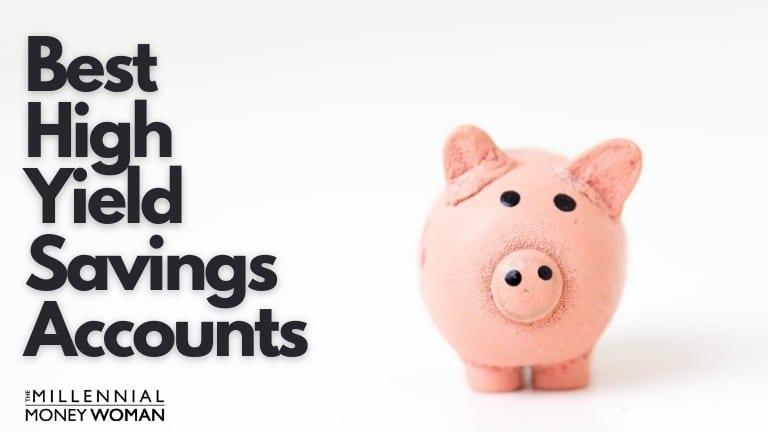 """the millennial money woman blog post """"top 10 best high-yield savings accounts of december 2020"""""""