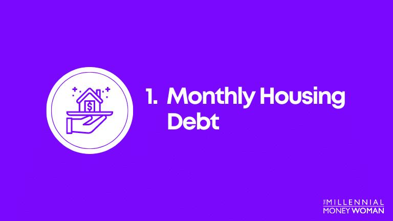 monthly housing debt