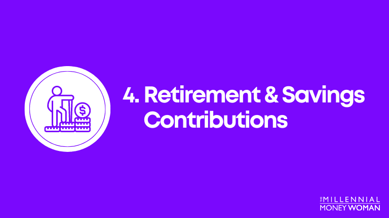 retirement and savings contributions