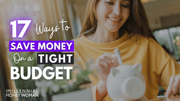 """the millennial money woman blog post """"ways to save money on a tight budget"""""""