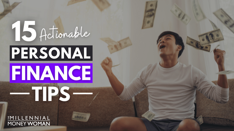 """the millennial money woman blog post """"15 actionable personal finance tips"""""""