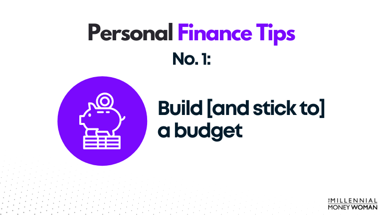 personal finance tip #1 build a budget