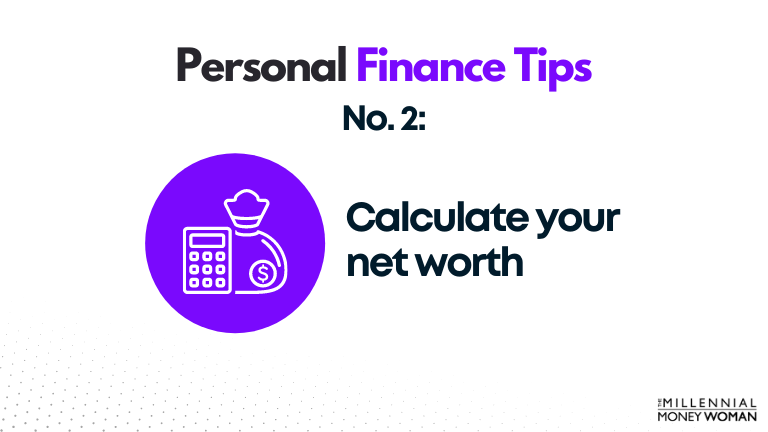 personal finance tip #2 calculate your net worth