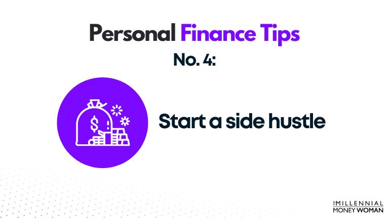 personal finance tip #4 start a side hustle