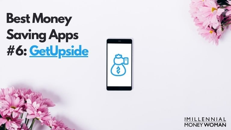 best money saving app 6 getupside