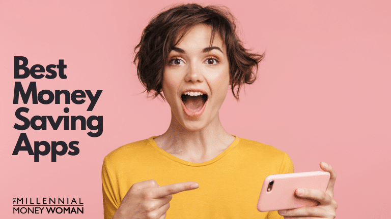"""the millennial money woman blog post """"best money saving apps"""""""