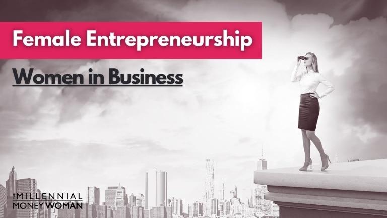 "the millennial money woman blog post ""female entrepreneurship"""