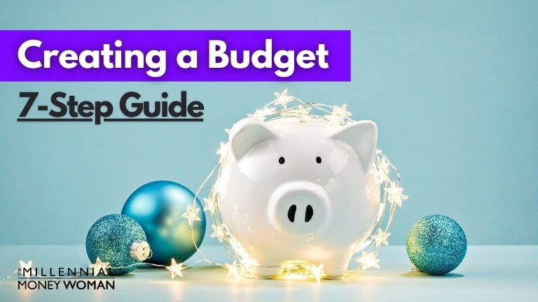 """the millennial money woman blog post """"how to create a budget"""""""