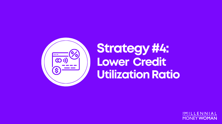 lower credit utilization ratio