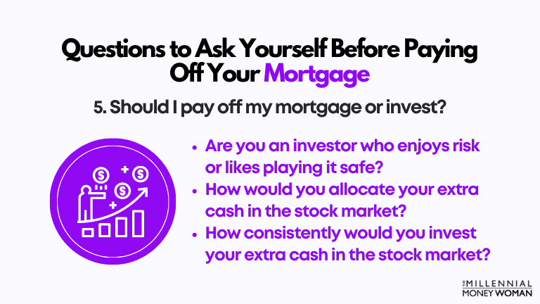 """the millennial money woman blog post """"fifth question to ask yourself before paying off your mortgage early"""""""