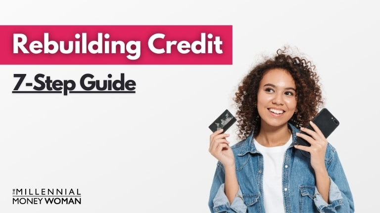 """the millennial money woman blog post """"how to rebuild credit"""""""