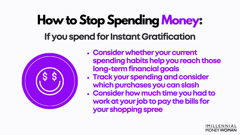 """the millennial money woman blog post """"how to stop spending money if you spend for instant gratification"""""""