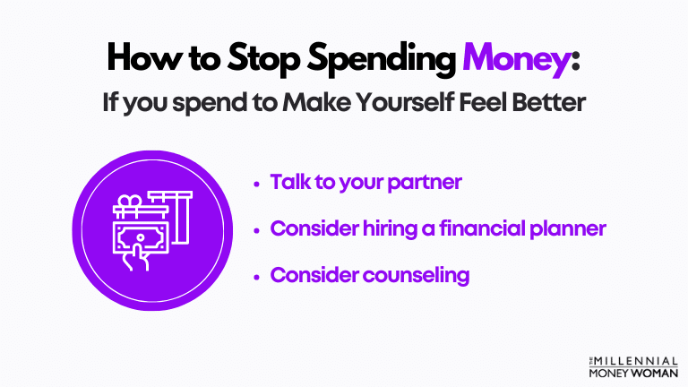 """the millennial money woman blog post """"how to stop spending money if you spend to make yourself feel better"""""""