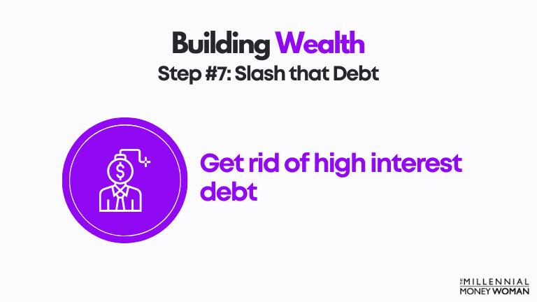 step 7 slash that debt