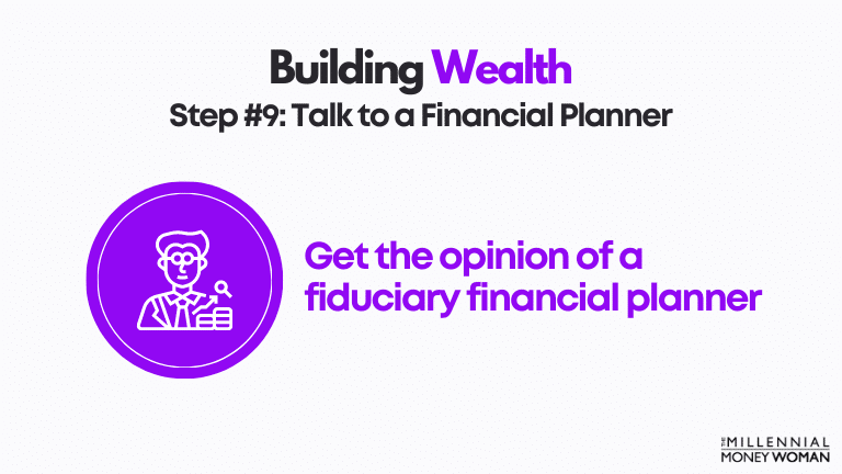 step 9 talk to a financial planner