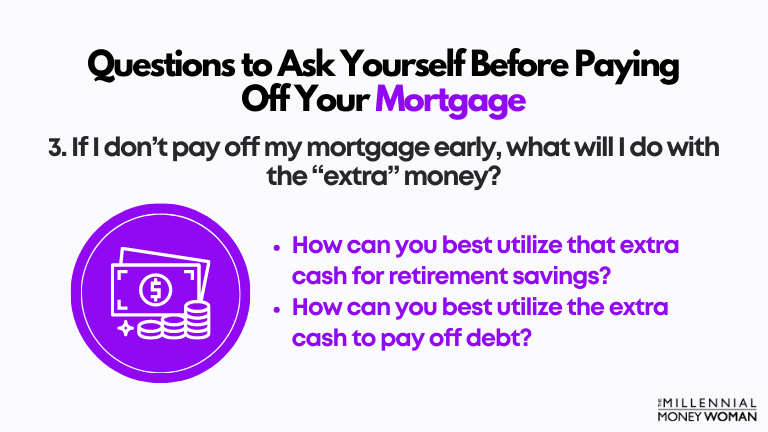 third question to ask yourself before paying off your mortgage early