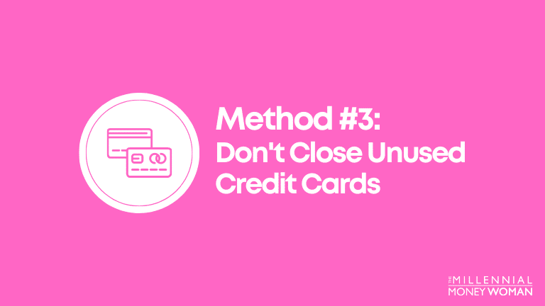 dont close unused credit cards