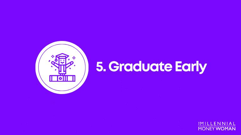 graduate early
