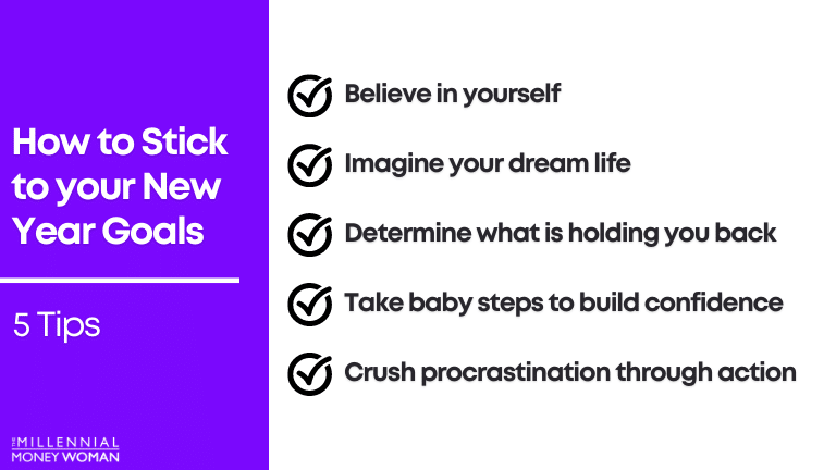 """the millennial money woman blog post """"how to stick to your new year goals"""""""