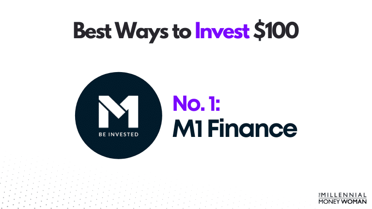 best way to invest 100 dollars 1