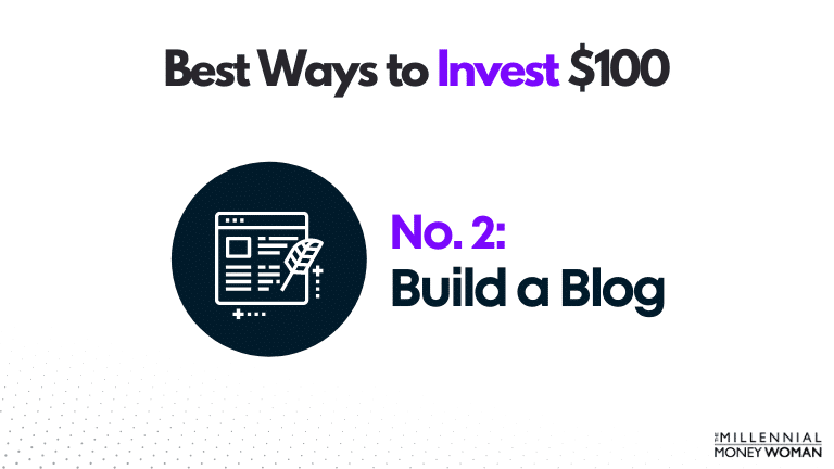 best way to invest 100 dollars build a blog