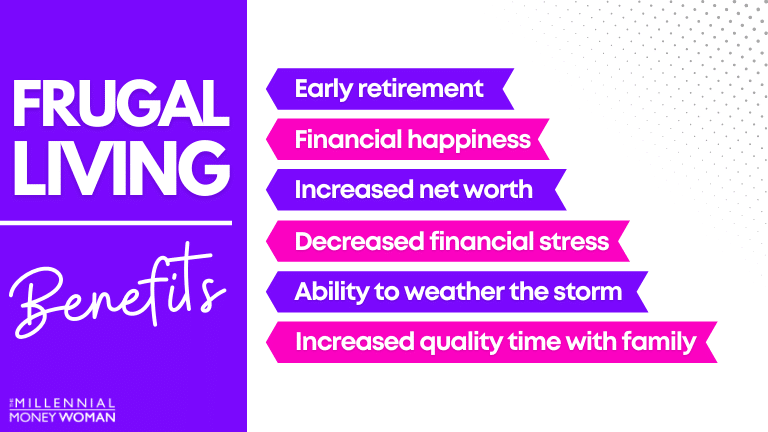 "the millennial money woman blog post ""frugal living benefits"""