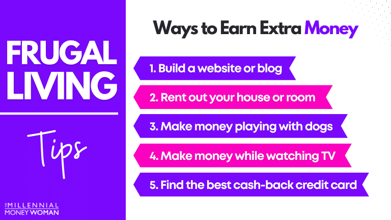 """the millennial money woman blog post """"frugal living ways to earn extra money"""""""