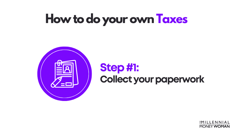how to do your own taxes step 1