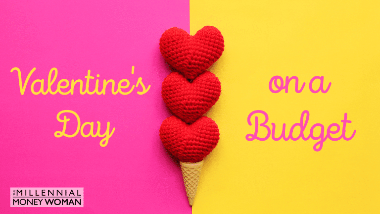 """the millennial money woman blog post """"valentines day on a budget"""""""