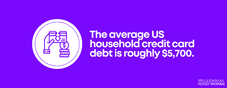 """the millennial money woman blog post """"average US household credit card debt statistic"""""""