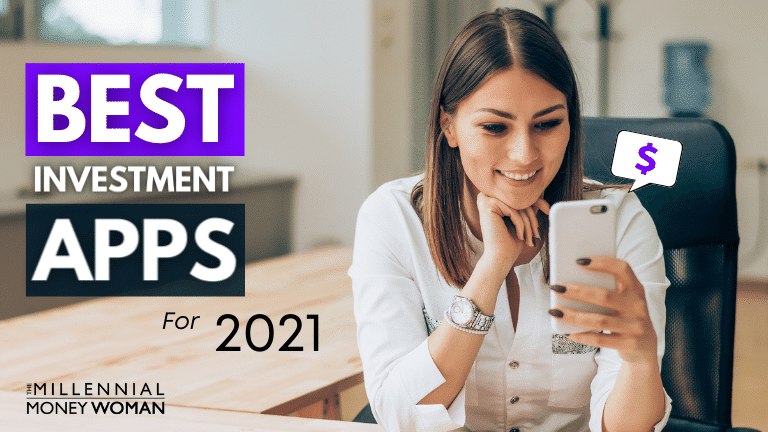 "the millennial money woman blog post ""best investment apps"""