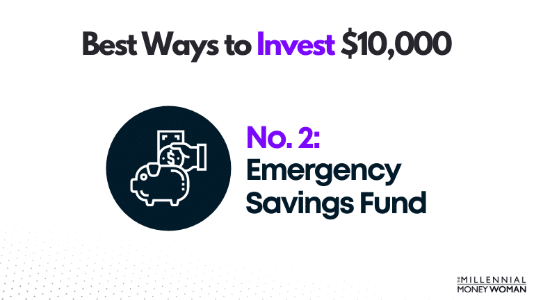 """the millennial money woman blog post """"best way to invest 10000 emergency savings fund"""""""