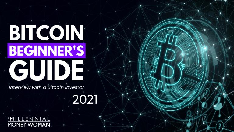 """the millennial money woman blog post """"bitcoin for beginners"""""""