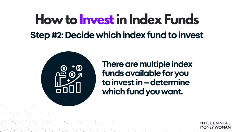 """the millennial money woman blog post """"how to invest in index funds step 2"""""""