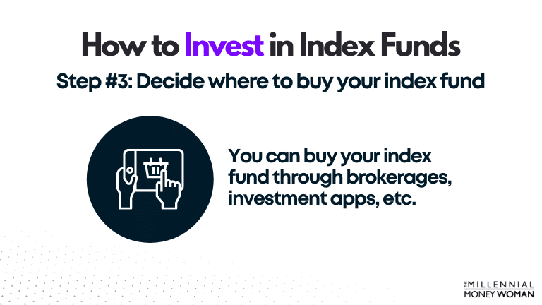 """the millennial money woman blog post """"how to invest in index funds step 3"""""""