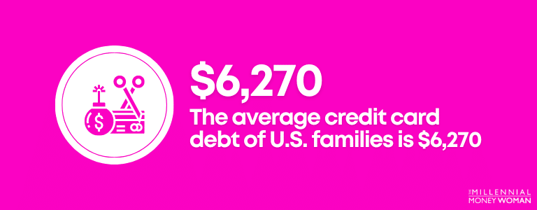 """the millennial money woman blog post """"average credit card debt statistic for American families"""""""