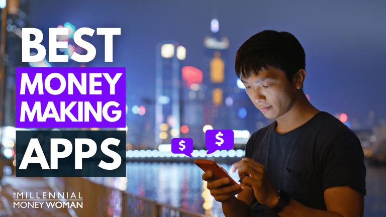 "the millennial money woman blog post ""money making apps"""