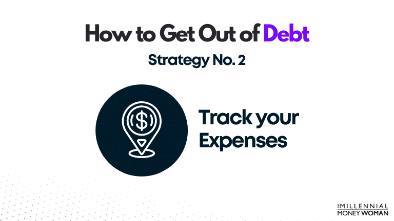 """the millennial money woman blog post """"how to get out of debt strategy 2"""""""