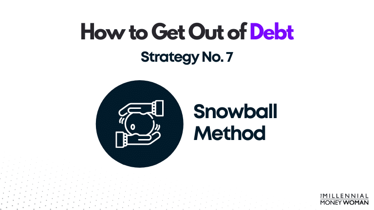 """the millennial money woman blog post """"how to get out of debt strategy 7"""""""