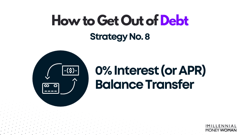 """the millennial money woman blog post """"how to get out of debt strategy 8"""""""