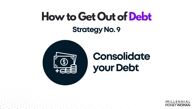 """the millennial money woman blog post """"how to get out of debt strategy 9"""""""