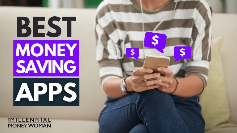 """the millennial money woman blog post """"money saving apps"""""""