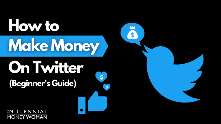 """the millennial money woman blog post """"how to make money on twitter"""""""