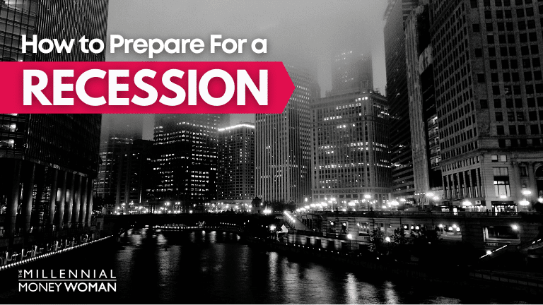 """the millennial money woman blog post """"how to prepare for a recession"""""""