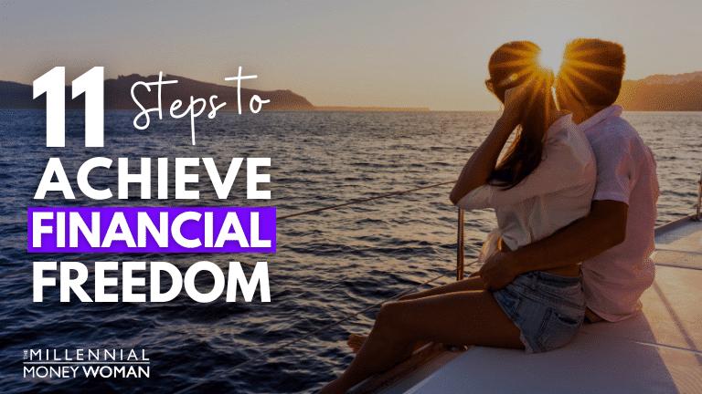 "the millennial money woman blog post ""financial freedom"""