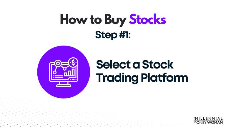 select a stock trading platform