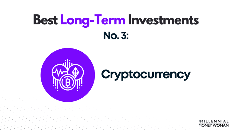 best long term investment - cryptocurrency