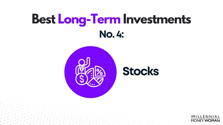 best long term investment - stocks