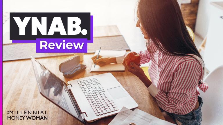 "the millennial money woman blog post ""ynab review"""